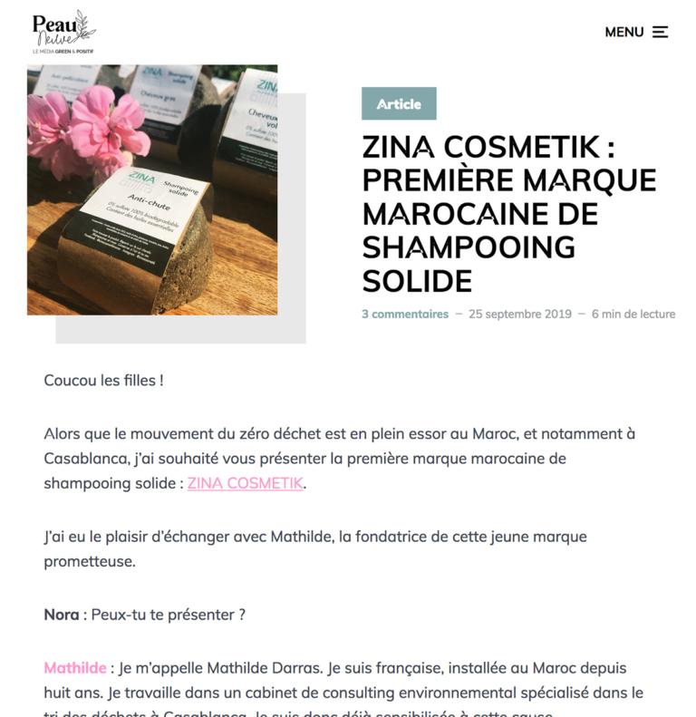 Zina Cosmetik - Presse - Interviews - Peau Neuve